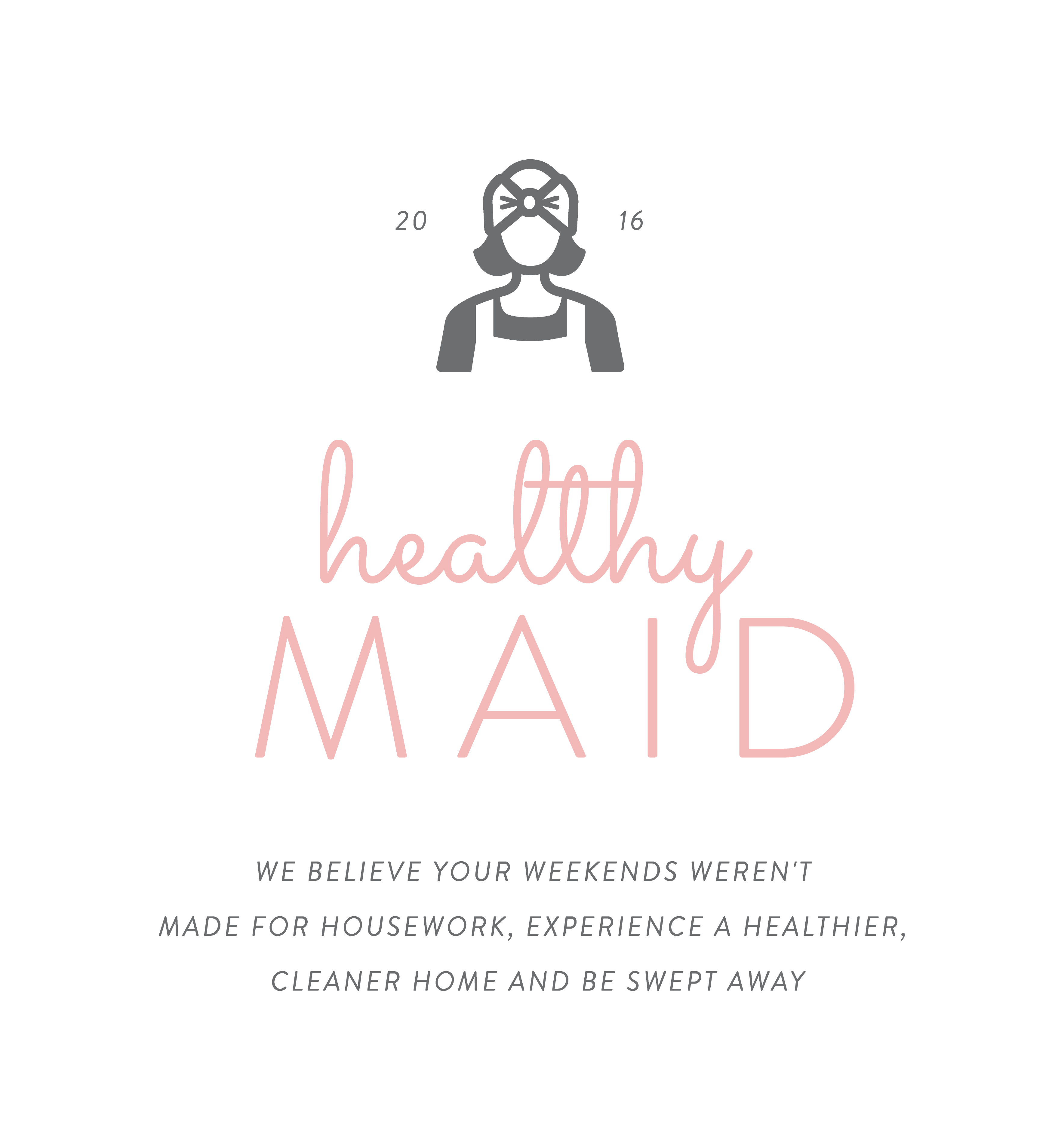 Healthy Maid